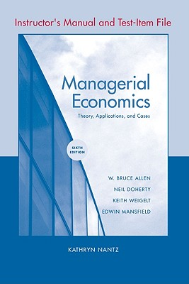 Managerial Economics: Instructor's Manual - Mansfield, Edwin