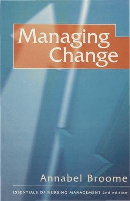 Managing Change - Broome, Annabel