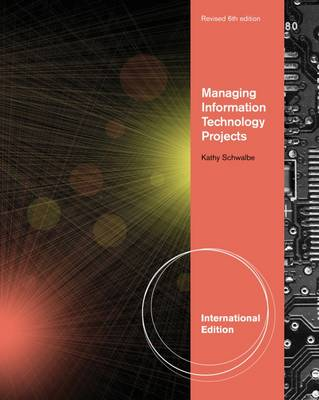 Managing Information Technology Projects - Schwalbe, Kathy