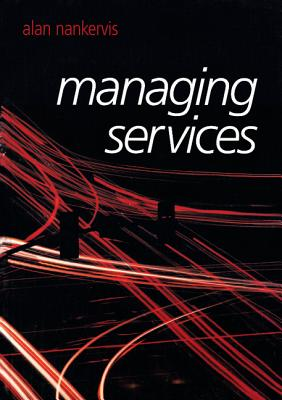 Managing Services - Nankervis, Alan