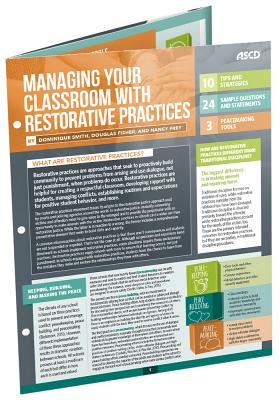 Managing Your Classroom with Restorative Practices (Quick Reference Guide) - Smith, Dominique, and Fisher, Douglas, and Frey, Nancy, Dr.