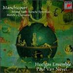 Manchicourt: Motets/Missa/Chansons