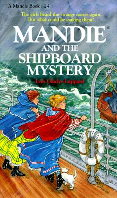 Mandie and the Shipboard Mystery - Leppard, Lois Gladys