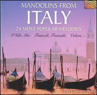 Mandolins from Italy: 24 Most Popular Melodies - Joël Perri