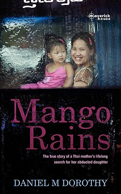 Mango Rains - Dorothy, Daniel M