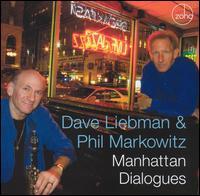 Manhattan Dialogues - Dave Liebman