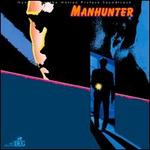 Manhunter: Music from the Motion Picture Soundtrack