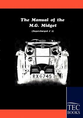 Manual for the MG Midget Supercharged - Anonym, Anonym