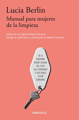 Manual Para Mujeres de la Limpieza /A Manual for Cleaning Women: Selected Stories - Berlin, Lucia