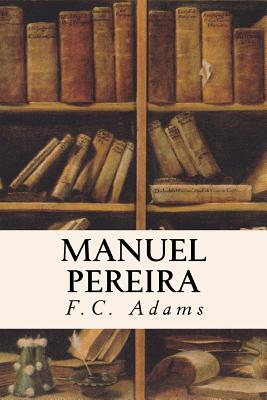 Manuel Pereira - Adams, F C