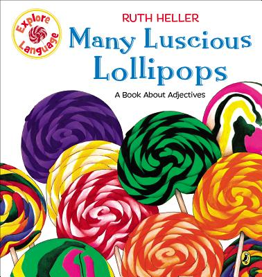 Many Luscious Lollipops - Heller, Ruth