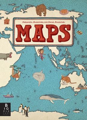 Maps - Mizielinska, Aleksandra, and Mizielinski, Daniel