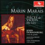 Marais: Pièces de violes, IIIe Livre (1711)