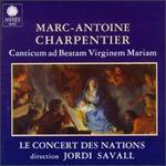 Marc-Antoine Charpentier: Canticum ad Beatam Virginem Mariam