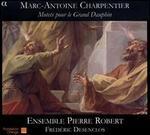 Marc-Antoine Charpentier: Motets pour le Grand Dauphin