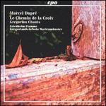 Marcel Dupré: Le Chemin de la Croix