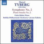 Marcel Tyberg: Symphony No. 2; Piano Sonata No. 2