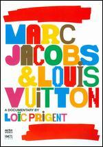 March Jacobs and Louis Vuitton
