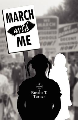 March with Me - Turner, Rosalie T, and Houghton-Alico, Doann (Editor)