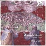 Marco dall'Aquila: Pieces for Lute