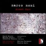 Marco Momi: Almost Pure