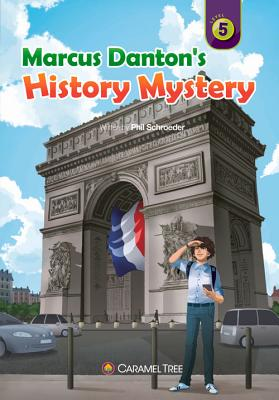 Marcus Danton's History Mystery - Schroeder, Phil