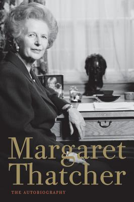 Margaret Thatcher: The Autobiography - Thatcher, Margaret, Lady