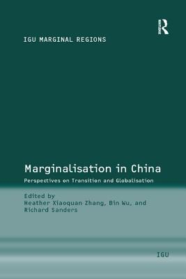 Marginalisation in China: Perspectives on Transition and Globalisation - Wu, Bin