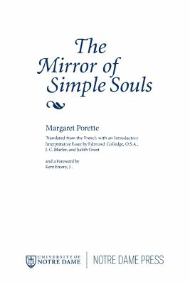 Marguerite Porete: The Mirror of Simple Souls - Porete, Marguerite, and Colledge, Edmund (Translated by), and Grant, Judith (Translated by)