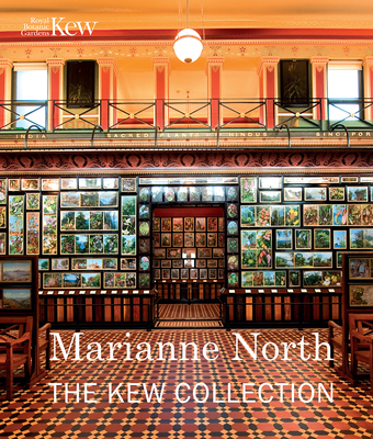 Marianne North: The Kew Collection - Kew, RBG