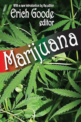 Marijuana - Goode, Erich (Editor)