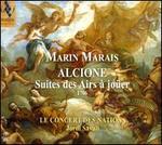 Marin Marais: Alcione - Suites des Airs ? jo?er