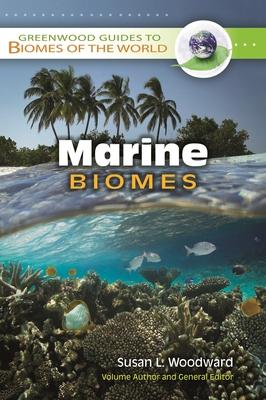 Marine Biomes - Woodward, Susan L
