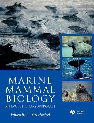 Marine Mammal Biology - Hoelzel, A Rus (Editor)