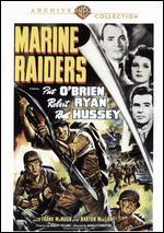 Marine Raiders - Harold D. Schuster