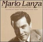 Mario Lanza: The Ultimate Collection - Mario Lanza