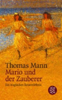 Mario Und Der Zauberer - Mann, Thomas
