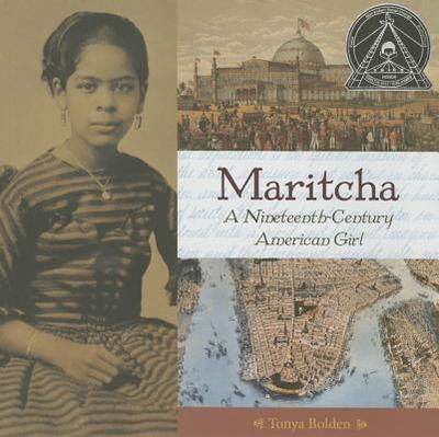 Maritcha: A Nineteenth-Century American Girl - Bolden, Tonya