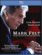 Mark Felt: The Man Who Brought Down the White House [Blu-ray] - Peter Landesman
