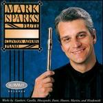 Mark Sparks plays Works by Gershwin, Casella, Muczynski, Foote, Hoover, Martin & Hindemith