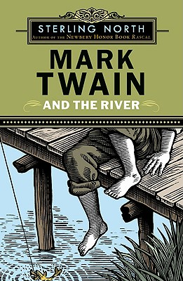 Mark Twain and the River - North, Sterling
