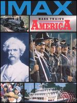Mark Twain's America - Stephen Low