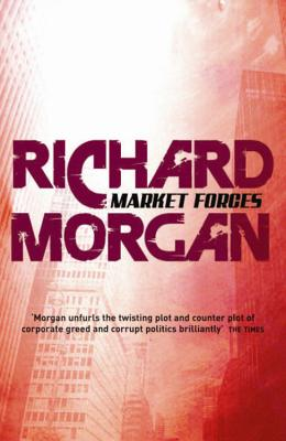Market Forces - Morgan, Richard