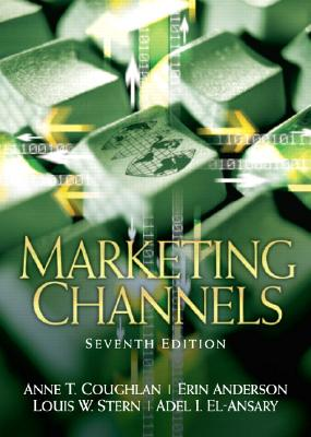Marketing Channels - Coughlan, Anne