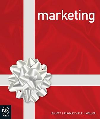 Marketing + eBook - Elliott, Greg, and Rundle-Thiele, Sharyn, and Waller, David