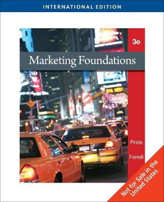 Marketing Foundations - Pride, William M., and Ferrell, O. C.