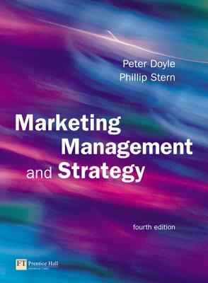 Marketing Management and Strategy - Doyle, Peter, and Stern, Philip