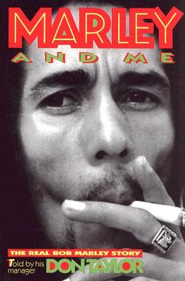 Marley and Me: The Real Bob Marley Story - Taylor, Don
