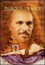Marquis de Sade: Intimate Tales of the Dark Prince