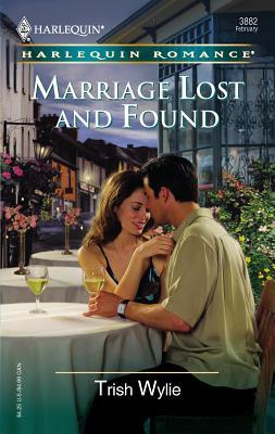 Marriage Lost and Found - Wylie, Trish